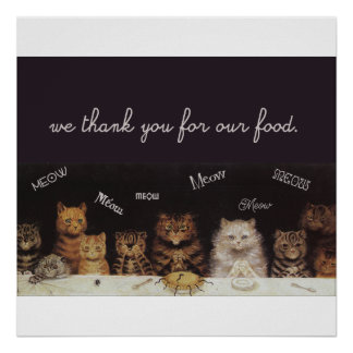 The Cats Say a thankful Prayer for Their Food Poster