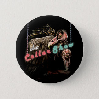 The Cellar Show Butt...Ons 2 Inch Round Button