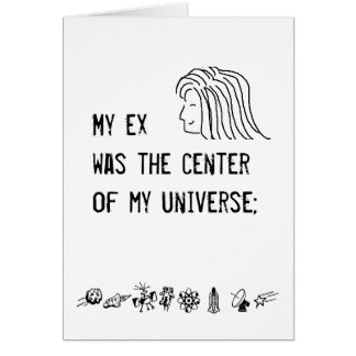 The center of my universe - card