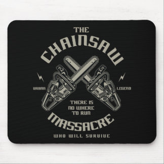 The Chainsaw Massacre who whill survive? Mouse Pad