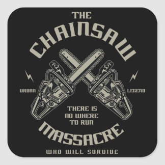 The Chainsaw Massacre who whill survive? Square Sticker