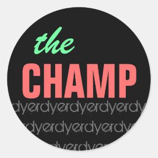 The Champ Sticker