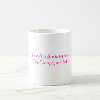 The Champagne Diet Mugs