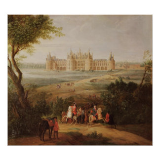 The Chateau de Chambord, 1722 Poster