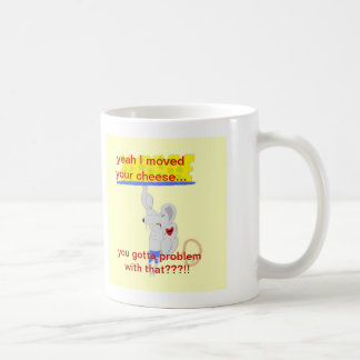 The Cheese Mover products Coffee Mug