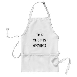 the chef is ARMED, how's my cooking? Standard Apron