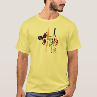 The chefs life T-Shirt