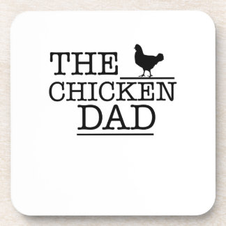 The Chicken Dad Funny  Pet Lover Gift For Dad Papa Coaster