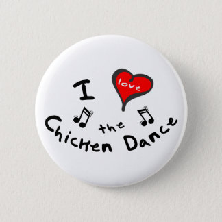 the Chicken Dance Gifts - I Heart the Chicken Danc 2 Inch Round Button