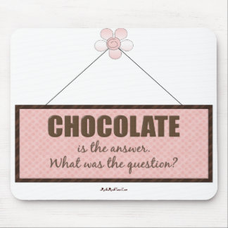 The Chocolate Answer Mouse Pad