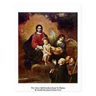 The Christ Child Distribute Bread To Pilgrims Postcard