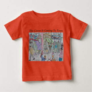 The Circus is coming to Town! Artist Designed Baby T-Shirt