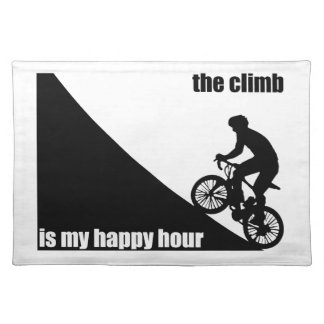 The Climb Is My Happy Hour Placemat