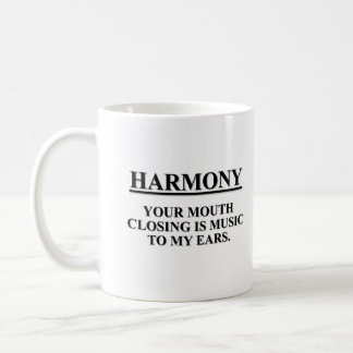 The closing your mouth is music to my ears classic white coffee mug