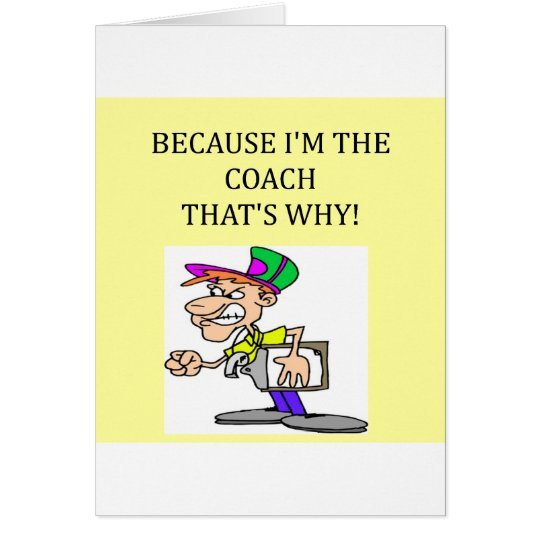 the coach is in charge card