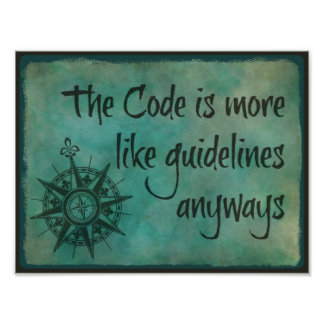 The Code is More Like Guidelines Anyways Poster
