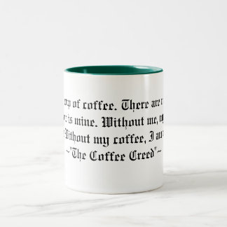 The Coffee Creed Two-Tone Coffee Mug