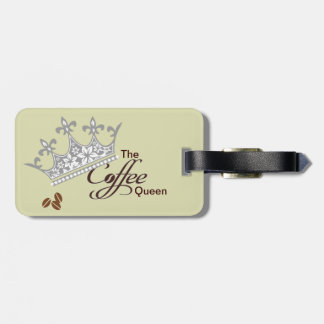 The Coffee Queen Luggage Tag