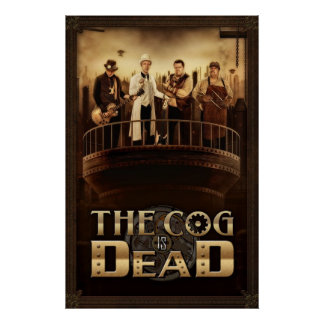 The Cog is Dead - Steam City Poster