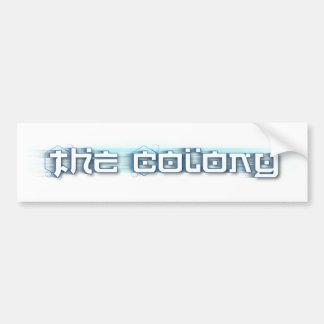 The Colony - Bumper Sticker