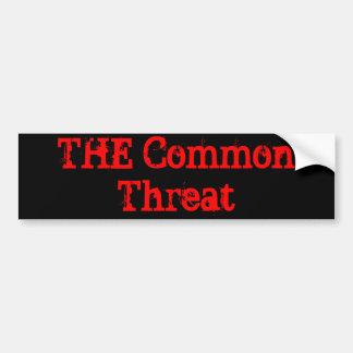 THE Common Threat Bumper Sticker