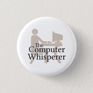 The Computer Whisperer 1 Inch Round Button