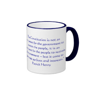 The Constitution is not an instrument for the gove Coffee Mug