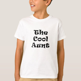 The Cool Aunt T-shirts