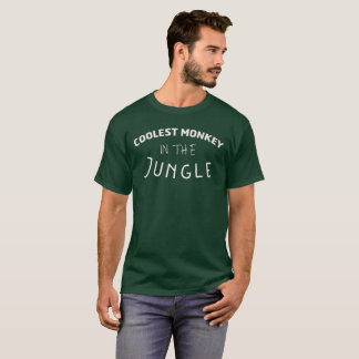 The Coolest Monkey In The Jungle T-Shirt