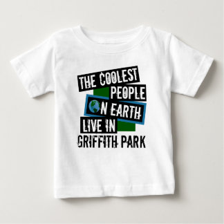 The Coolest People on Earth Live in Griffith Park Baby T-Shirt