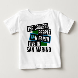 The Coolest People on Earth Live in San Marino Baby T-Shirt