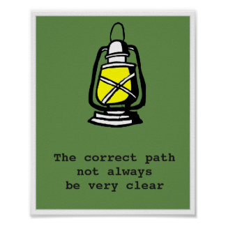 The correct path will not always be very clear poster