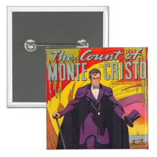 The Count of Monty Cristo Comic 2 Inch Square Button