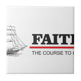 the course to god is faith tile