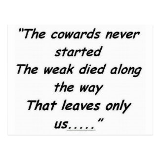 The Cowards Never Started Postcard