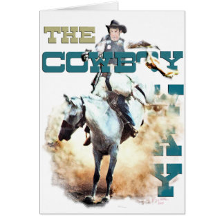 The Cowboy Way -rodeo gifts & tees Card