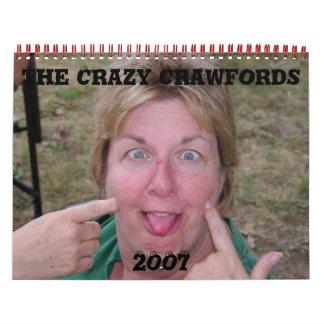The Crazy Crawfords , 2007 Calendars