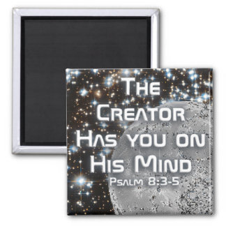 The Creator Has You On His Mind - Magnet