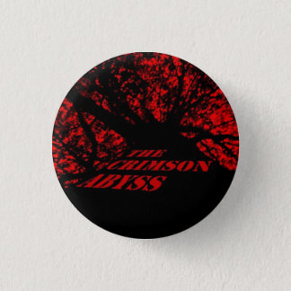 The Crimson Abyss badge 1 Inch Round Button
