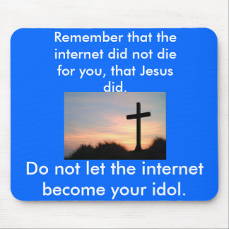 the-cross, Remember that the internet did not d... Mouse Pad