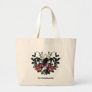 The Crow Laughing Awfully Large Tote Bag