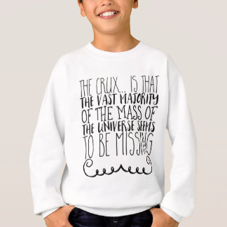 The crux... is that the vast majority of the mass sweatshirt