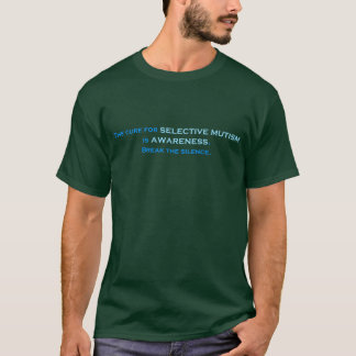 The Cure for Selective Mutism dark T-Shirt