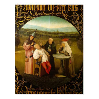 The Cure of Folly by Hieronymus Bosch Postcard
