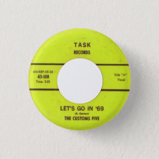 The Customs Five - Let's Go In '69 1 Inch Round Button