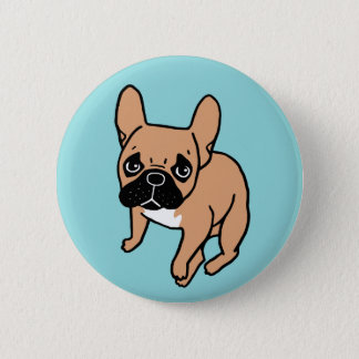 The Cute Black Mask Fawn Frenchie Needs Attention 2 Inch Round Button