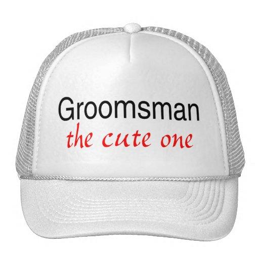 The Cute Groomsman Trucker Hats