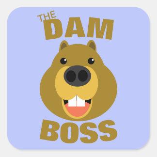 The Dam Boss Square Sticker