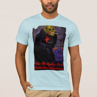 The Dangers of Bolshevism T-Shirt