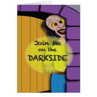The Dark Side of Halloween Card